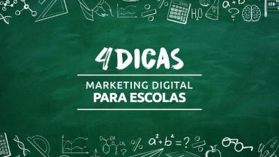 4 dicas de Marketing Digital para sua escola